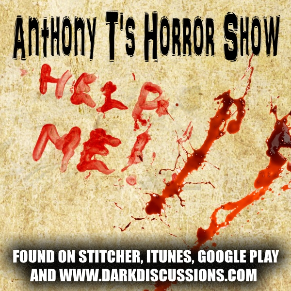 Anthony T's Horror Show – Episode 043